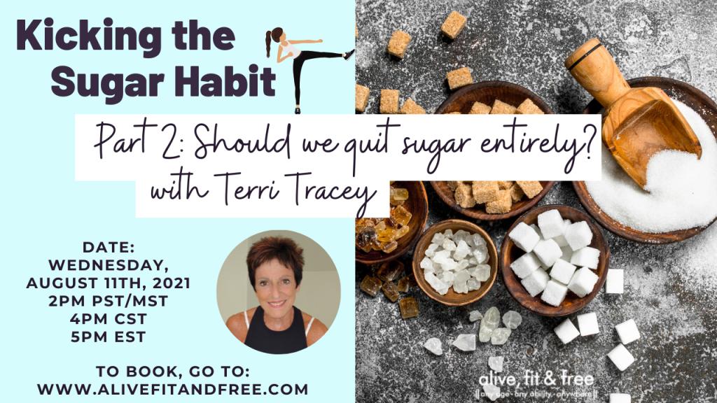 Kicking the Sugar Habit - 2